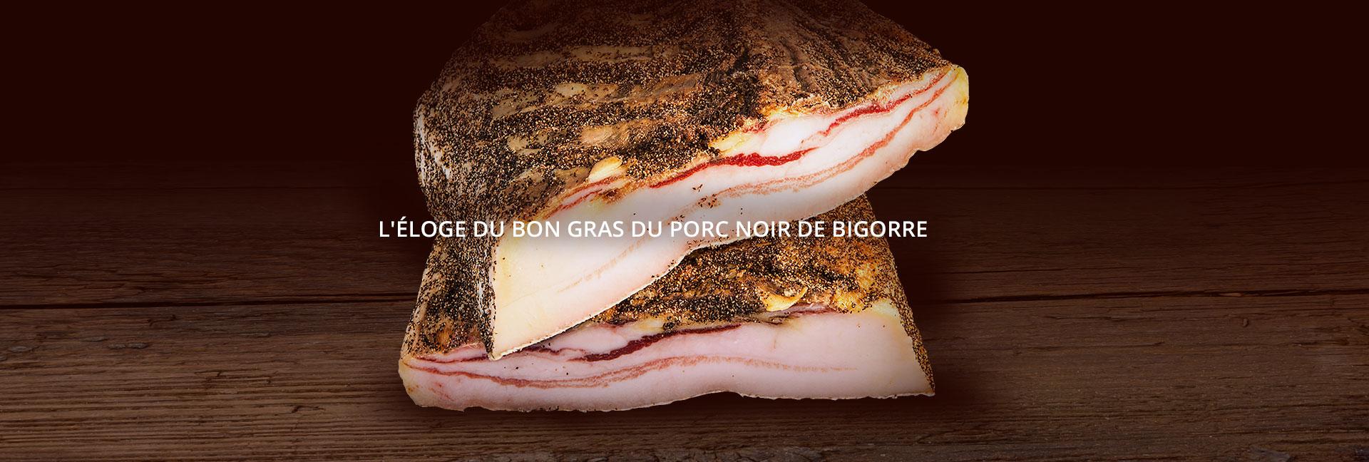 L'éloge du bon gras du Porc Noir de Bigorre